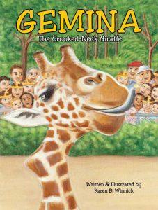 Gemina the Crooked-Neck Giraffe by Karen B. Winnick